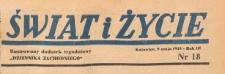 Świat i życie. Ilustrowany dodatek tygodniowy Dziennika Zachodniego, 1948.05.08 nr 18