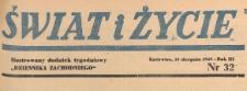 Swiat i życie. Ilustrowany dodatek tygodniowy Dziennika Zachodniego, 1948.08.15 nr 32