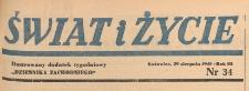 Swiat i życie. Ilustrowany dodatek tygodniowy Dziennika Zachodniego, 1948.08.29 nr 34