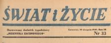 Swiat i życie. Ilustrowany dodatek tygodniowy Dziennika Zachodniego, 1948.08.22 nr 32