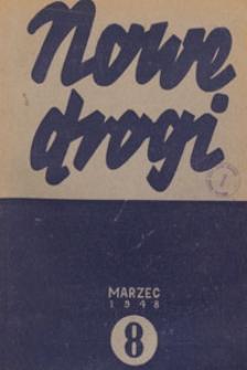 Nowe Drogi : czasopismo społeczno-polityczne, 1948.03 nr 8