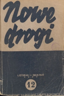 Nowe Drogi : czasopismo społeczno-polityczne, 1948.11-12 nr 12
