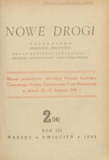 Nowe Drogi : czasopismo społeczno-polityczne, 1949.03-04 nr 2