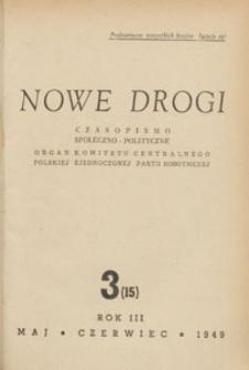 Nowe Drogi : czasopismo społeczno-polityczne, 1949.05-06 nr 3