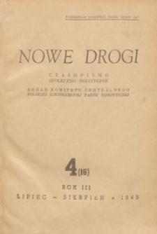 Nowe Drogi : czasopismo społeczno-polityczne, 1949.07-08 nr 4