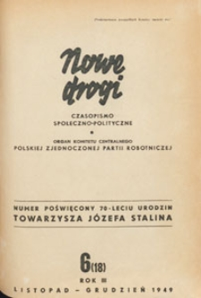 Nowe Drogi : czasopismo społeczno-polityczne, 1949.11-12 nr 6