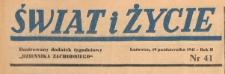 Świat i życie. Ilustrowany dodatek tygodniowy Dziennika Zachodniego, 1947.10.19 nr 41