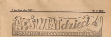 Świat Dzieci. Dodatek tygodniowy Głosu Ludu, 1947.10.07 nr 41