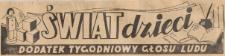 Świat Dzieci. Dodatek tygodniowy Głosu Ludu, 1947.07.01 nr 27