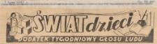 Świat Dzieci. Dodatek tygodniowy Głosu Ludu, 1947.07.08 nr 28