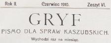 Gryf : pismo dla spraw kaszubskich, 1910.06 z. 6