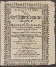Das ist: Geistlicher Concerten newes Werck, Darinn ... Kirchen-GesÞnge ... mit 3. Stimmen vnd dem General-Bass, enthalten werden ... /