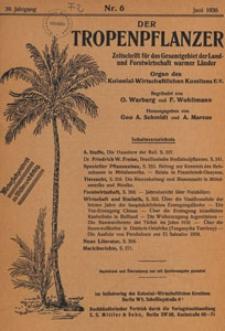 Der Tropenpflanzer : Zeitschrift für das gesamgebiet der Land und Forstwirtschaft warmer Länder : Organ des Kolonial-wirtschaftlichen Komitees, 1936.06 nr 6