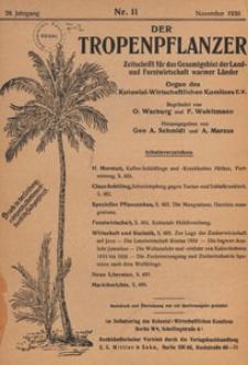 Der Tropenpflanzer : Zeitschrift für das gesamgebiet der Land und Forstwirtschaft warmer Länder : Organ des Kolonial-wirtschaftlichen Komitees, 1936.11 nr 11