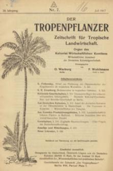 Der Tropenpflanzer : Zeitschrift für tropische Landwirtschaft : Organ des Kolonial-wirtschaftlichen Komitees, 1917.07 nr 7