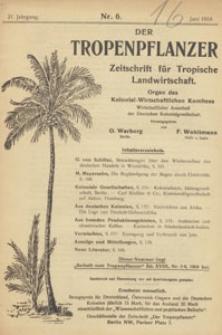 Der Tropenpflanzer : Zeitschrift für tropische Landwirtschaft : Organ des Kolonial-wirtschaftlichen Komitees, 1918.06 nr 6