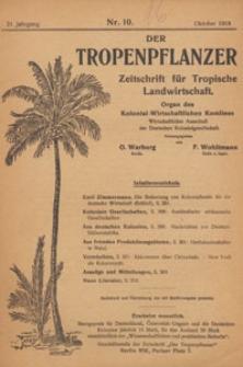 Der Tropenpflanzer : Zeitschrift für tropische Landwirtschaft : Organ des Kolonial-wirtschaftlichen Komitees, 1918.10 nr 10