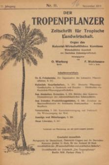Der Tropenpflanzer : Zeitschrift für tropische Landwirtschaft : Organ des Kolonial-wirtschaftlichen Komitees, 1918.11 nr 11