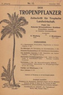 Der Tropenpflanzer : Zeitschrift für tropische Landwirtschaft : Organ des Kolonial-wirtschaftlichen Komitees, 1918.12 nr 12