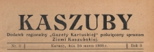 """Kaszuby : dodatek regjonalny """"Gazety Kartuskiej"""" poświęcony sprawom Ziemi Kaszubskiej, 1938.03.26 nr 3"""