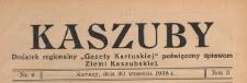 """Kaszuby : dodatek regjonalny """"Gazety Kartuskiej"""" poświęcony sprawom Ziemi Kaszubskiej, 1938.09.30 nr 9"""