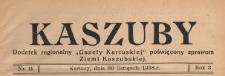 """Kaszuby : dodatek regjonalny """"Gazety Kartuskiej"""" poświęcony sprawom Ziemi Kaszubskiej, 1938.11.30 nr 11"""