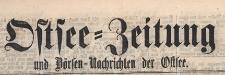 Ostsee-Zeitung und Börsen-Nachrichten der Ostsee, 1866.04.22 nr 186