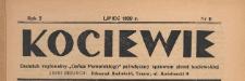 """Kociewie : dodatek regionalny """"Gońca Pomorskiego"""" i """"Dziennika Starogardzkiego"""" poświęcony sprawom ziemi kociewskiej, 1939.07 nr 6"""