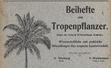 Beihefte zum Tropenpflanzer : Wissenschaftliche und praktische Abhandlungen über tropische Landwirtschaft : Organ des Kolonial-Wirtschaftlichen Komitees, 1919.05 nr 5