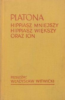 Platona Hippiasz Mniejszy ; Hippiasz Większy ; Ion