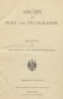 Archiv für Post und Telegraphie: Baihefte zum Amtsblatt des Reichs- Postamts, 1886.03 nr 6