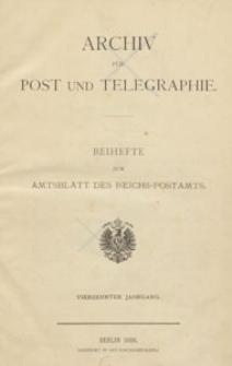 Archiv für Post und Telegraphie: Baihefte zum Amtsblatt des Reichs- Postamts, 1886.10 nr 19