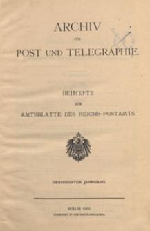 Archiv für Post und Telegraphie: Baihefte zum Amtsblatte des Reichs - Postamts, 1902.05 nr 9