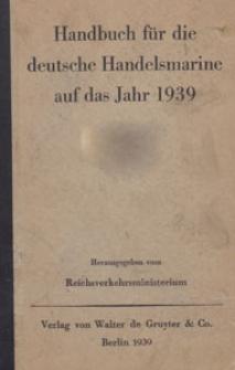 Handbuch für die Deutsche Handels-Marine auf das Jahr 1939, I