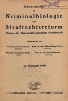 Monatsschrift für Kriminalbiologie und Strafrechtsreform : Organ der Kriminalbiologischen Gesellschaft, 1939 H. 5