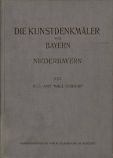 Die Kunstdenkmäler von Niederbayern. H. 25. Bezirksamt Mallersdorf