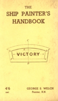 The ship painter's handbook : with useful information for the general painter and decorator