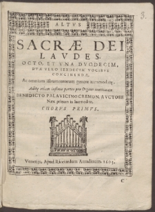 Sacrae Dei laudes. Octo, Et Vna Dvodecim, Dvuae Vero Sexdecim Vocibvs Concinendae.Benedicto Palavicino Cremon. Avctore