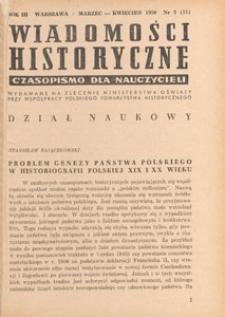 Wiadomości Historyczne : czasopismo dla nauczycieli : wydawane na zlecenie Ministerstwa Oświaty przy współpracy Polskiego Towarzystwa Historycznego, 1950.03-04 nr 2