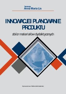 Innowacje i planowanie produktu : zbiór materiałów dydaktycznych