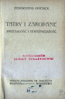 Tatry i Zakopane : przeszłość i teraźniejszość