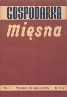 Gospodarka Mięsna, 1950.05-06 nr 5-6