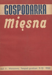 Gospodarka Mięsna, 1950.11-12 nr 11-12