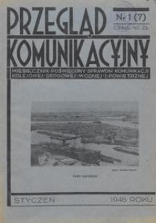 Przegląd Komunikacyjny : miesięcznik poświęcony sprawom komunikacji kolejowej, drogowej, wodnej i powietrznej, 1946.01 nr 1