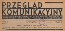 Przegląd Komunikacyjny : miesięcznik poświęcony sprawom komunikacji kolejowej, drogowej, wodnej i powietrznej, 1948.01 nr 1