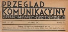 Przegląd Komunikacyjny : miesięcznik poświęcony sprawom komunikacji kolejowej, drogowej, wodnej i powietrznej, 1948.03 nr 3