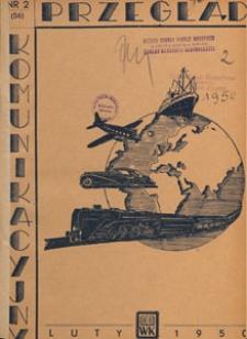 Przegląd Komunikacyjny : miesięcznik poświęcony zagadnieniom ogólnym komunikacji : czasopismo resortu komunikacji, 1950.02 nr 2