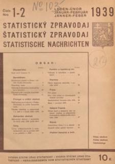 Statistický Zpravodaj = Statistische Nachrichten = Bulletin Statistique, 1939 nr 1-2