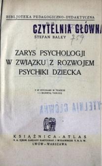 Zarys psychologji w związku z rozwojem psychiki dziecka