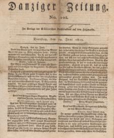 Danziger Zeitung, 1813.06.29 nr 102